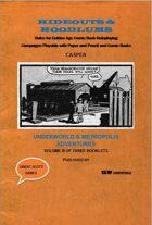 Hideouts & Hoodlums, Book III:  Underworld and Metropolis Adventures