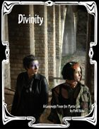 Divinity: A Campaign Frame for Mortal Coil
