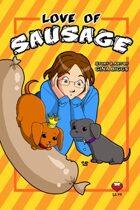 Love of Sausage