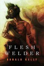 Flesh Welder Audiobook