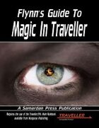 Flynn's Guide to Magic in Traveller