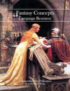 Fantasy Concepts Campaign Resource