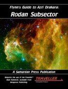 Flynn's Guide To Azri Drakara: Rodan Subsector