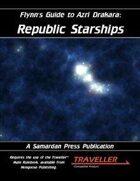 Flynn's Guide To Azri Drakara: Republic Starships