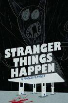 Stranger Things Happen + Fiasco Bundle