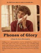 Phones of Glory