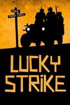 Fiasco: Lucky Strike