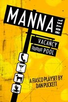 Fiasco: Manna Hotel
