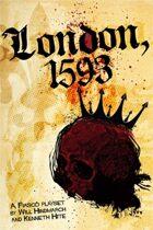 Fiasco: London 1593