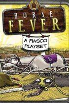 Fiasco: Horse Fever