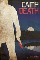 Fiasco: Camp Death