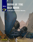 BX8 Ruins of the Red Moon BX RPG