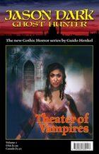 Theater of Vampires (Jason Dark: Ghost Hunter)