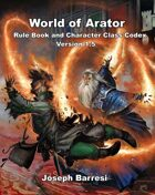 World of Arator Rule Book and Character Class Codex Version 1.5
