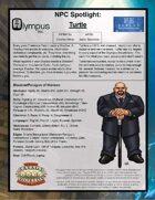 Olympus Inc NPC Spotlight: Turtle