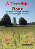 A Terrible Roar: Regimental Wargame Scenarios For The Battle of Chickamauga: Sep. 20th