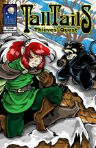TALL TAILS:Thieves' Quest #17