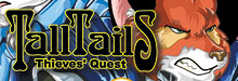 Tall Tails Thieves' Quest
