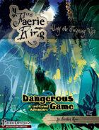 Dangerous Game (PF)