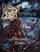 Along the Twisting Way: The Faerie Ring Prelude
