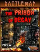Battlemap - The Prison of Decay