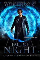Fall of Night (Templar Chronicles #6)