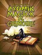 Atomik Magick & Grimoire [BUNDLE]