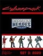 Disposable Heroes: Cyberpunk Set 3 (2020)