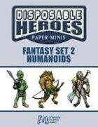Disposable Heroes: Fantasy Set 2 (Humanoids)