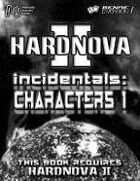HardNova 2 Incidentals