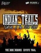 Coyote Trail: Indian Trails