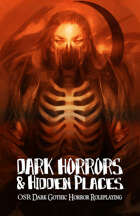 Dark Horrors & Hidden Places RPG (OSR Edition)