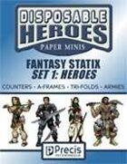Disposable Heroes Fantasy Statix 1: Heroes
