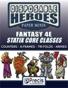 Disposable Heroes Fantasy 4E Statix Core Classes