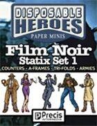 Disposable Heroes Film Noir Statix
