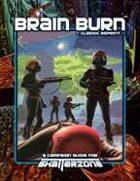 Brain Burn (Classic Reprint)