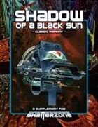 Shadow of a Black Sun (Classic Reprint)