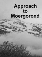 Approach to Moergorond
