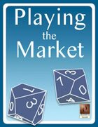Playing the Market
