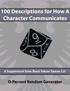 D-Percent - 100 Descriptions for How a Character Communicates