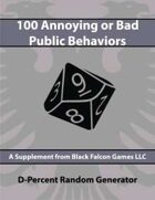 D-Percent - 100 Annoying or Bad Public Behaviors