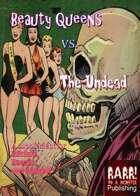 Beauty Queens Vs. The Undead - A Supplement for Bikinis, Boards, & Bongos