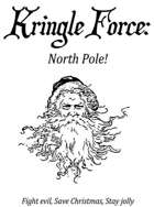 Kringle Force: North Pole!
