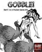 Gobble - Rarr I'm A Pocket Game # 13