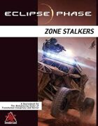 Eclipse Phase: Zone Stalkers