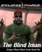Eclipse Phase: Scott Fox - The Blind Iman