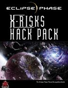 Eclipse Phase: X-Risks Hack Pack