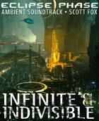 Eclipse Phase: Scott Fox - Infinite & Indivisible