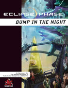 Eclipse Phase: Bump in the Night (first edition)