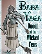 Baba Yaga: Queen of the Wicked Fens